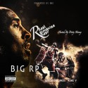 Big Rp - Real Recongnize Real mixtape cover art