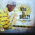 Breezy - Who Is Breezy? mixtape cover art