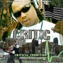 Critic - Critical Condition mixtape cover art