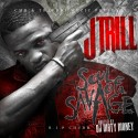 J Trill - Soul Of A Savage mixtape cover art
