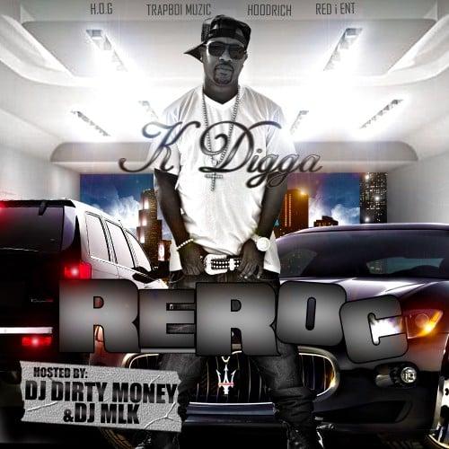 K Digga – ReRoc [Mixtape]