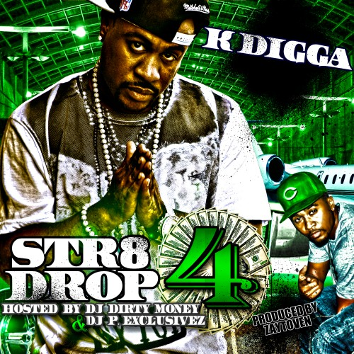 K Digga – Str8 Drop 4 (Prod. by Zaytoven) [Mixtape]
