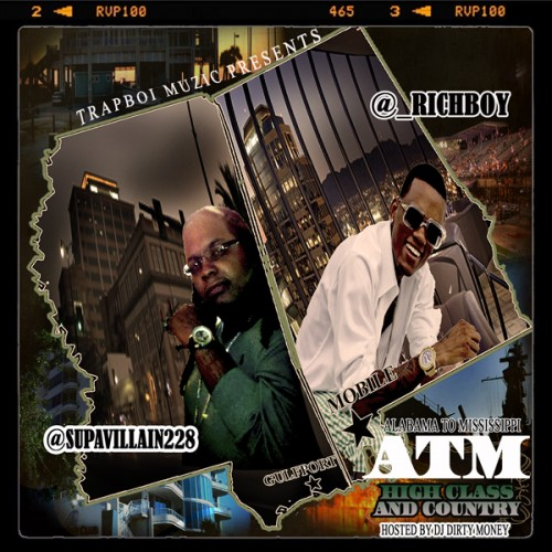 Rich Boy & Supa Villain – ATM (High Class & Country) [Mixtape]