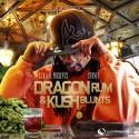 Stoney - Dragon Rum & Kush Blunts mixtape cover art