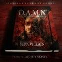 Supa Villain - D.A.M.N (Diary Of A Mississippi Nigga) mixtape cover art