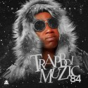 Trapboi Muzic 84 (Free Gucci Edition) mixtape cover art