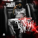 Trapboi Muzic 90 (Hosted By Jeezy) mixtape cover art