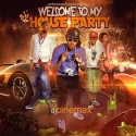 Welcome To My House Party mixtape cover art