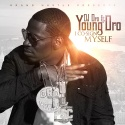 Young Dro - I Co-Sign Myself mixtape cover art