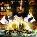 Playboy J - Dope Boy Diary mixtape cover art
