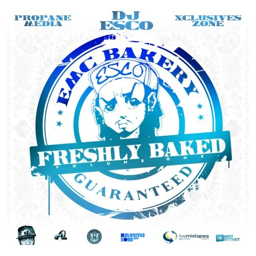 DJ Esco x Propane Media x Xclusives Zone – Freshly Baked [Mixtape]