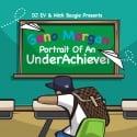 Geno Morgan - Portrait Of An Under Achiever mixtape cover art