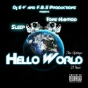 Sleep & Tone Hayrod - Hello World mixtape cover art
