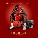 Lebron 2010 (Rise Up 2) mixtape cover art