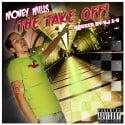 Money Mills - The Take Off mixtape cover art