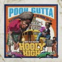 Pooh Gutta - Hooly High mixtape cover art