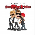 Tripod City - Born To Rock Mics mixtape cover art