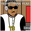 YB - Freshman Year mixtape cover art