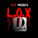 D Block - L.O.X. mixtape cover art