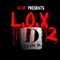 D Block - L.O.X. 2 mixtape cover art