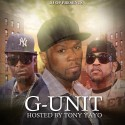 G Unit (Hosted By Tony Yayo) mixtape cover art