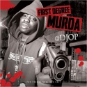 Uncle Murda - First Degree Murda mixtape cover art