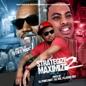 Strategize 2 Maximize 4 (Hosted By Stuey Rock) mixtape cover art