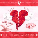 Da Kid - The Heartbreak Kid mixtape cover art