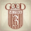 Good Muziikk 3 mixtape cover art