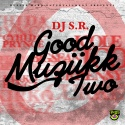 Good Muziikk 2 mixtape cover art