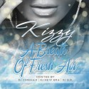 Kizzy - A Breath Of Fresh Air mixtape cover art
