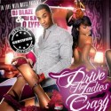O Lyfe - Drive The Ladies Crazy mixtape cover art