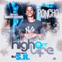 Poncho - High Off Life mixtape cover art