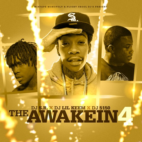 DJ Lil Keem x DJ S.R. x DJ 5150 – The Awakein 4 [Mixtape]