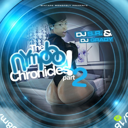 dj sr dj grady the nympho chronicles 2