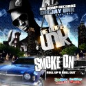 Unk - Smoke On (Roll Up & Roll Out) mixtape cover art