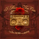 L.A. Da Boss - I Miss You Too mixtape cover art
