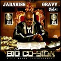 Gravy & Jadakiss - The Big Co-Sign mixtape cover art