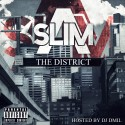 A-Slim - The District mixtape cover art