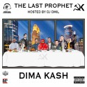 Dima Kash - The Last Prophet mixtape cover art