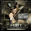 B-City - More Than A Gangster (Street Rehab Special Edition) mixtape cover art