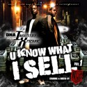 Clipse - U Know What I Sell, Vol. 1 mixtape cover art