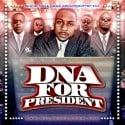DNA For President mixtape cover art