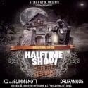 KD & Dru Famous - Halftime Show mixtape cover art