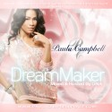 Paula Campbell - Dream Maker mixtape cover art