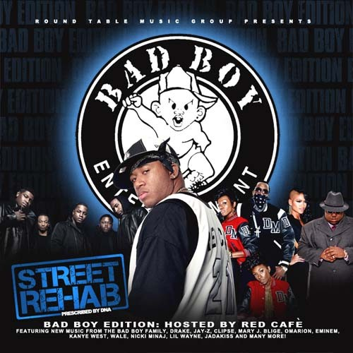 Street Rehab: Bad Boy Edition (Hosted By Red Cafe) Mixtape