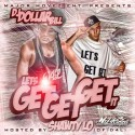 Lets Get Get Get It (Hosted By Shawty Lo Of D4L) mixtape cover art