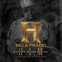 Big A Prado - H.I.M (History In the Making) mixtape cover art