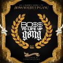 Young Jeezy, YG & DBCO - Boss Yo Life Up Gang Vol. 1 mixtape cover art