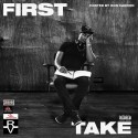 D.S. - First Take mixtape cover art